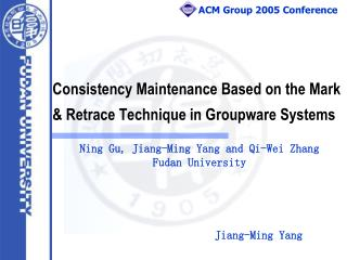 Consistency Maintenance Based on the Mark & Retrace Technique in Groupware Systems