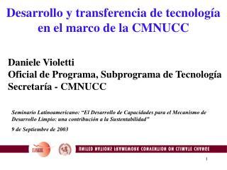 Desarrollo y transferencia de tecnología en el marco de la CMNUCC