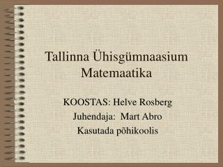 Tallinna Ühisgümnaasium Matemaatika