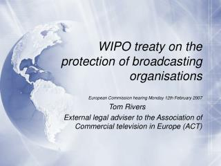 WIPO treaty on the protection of broadcasting organisations