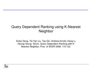 Query Dependent Ranking using K-Nearest Neighbor