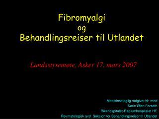 Fibromyalgi og  Behandlingsreiser til Utlandet