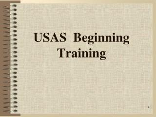 USAS  Beginning Training
