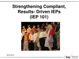 Strengthening Compliant, Results- Driven IEPs  (IEP 101)