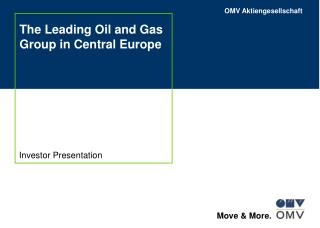 The Leading Oil and Gas Group in Central Europe
