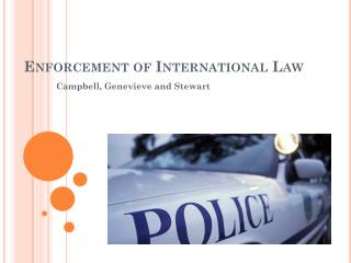 Enforcement of  I nternational Law
