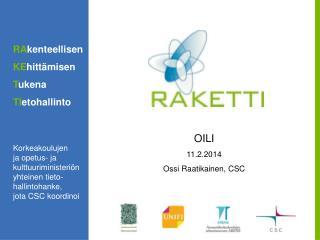 OILI 11 .2.2014 Ossi Raatikainen, CSC
