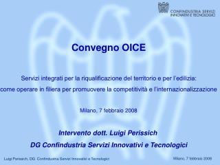 Convegno OICE Servizi integrati per la riqualificazione del territorio e per l'edilizia: