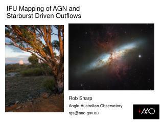 Rob Sharp Anglo-Australian Observatory rgs@aao.au