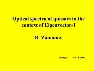 CONTENT:  Eigenvector-1  correlations  Optical FeII emission of AGNs