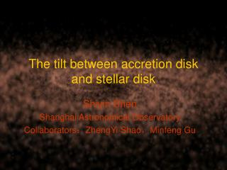 The tilt between accretion disk and stellar disk