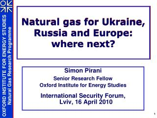 Natural gas for Ukraine, Russia and Europe:  where next?