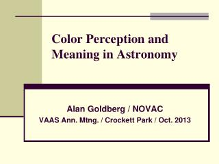 Color Perception and Meaning in Astronomy