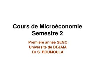 Cours de Microéconomie  Semestre 2