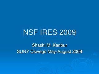 NSF IRES 2009