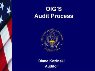 OIG'S   Audit Process