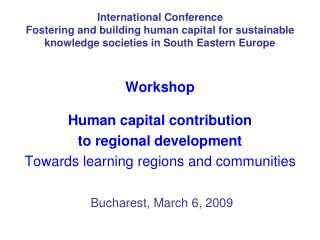 Workshop Human capital contribution  to regional development