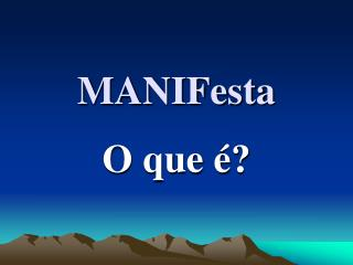 MANIFesta