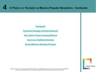 O Piano e o Teclado na M�sica Popular Brasileira - Conte�do