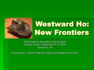 Westward Ho:   New Frontiers