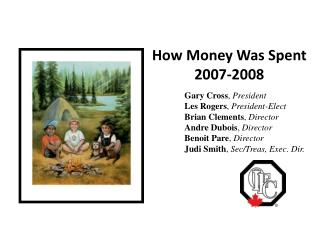 How Money Was Spent 2007-2008