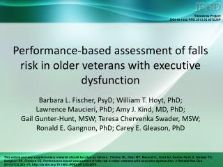 Performance-based assessment of falls risk in older veterans with executive dysfunction
