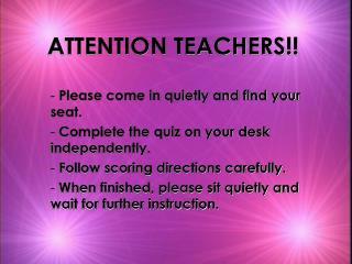 ATTENTION TEACHERS!!
