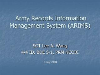 Army Records Information Management System ARIMS