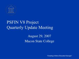 PSFIN V8 Project Quarterly Update Meeting
