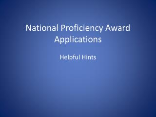 National Proficiency Award Applications