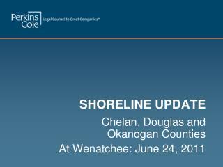 SHORELINE UPDATE