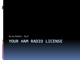 Your Ham Radio License