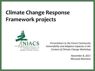 Climate Change Response Framework projects