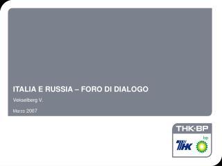 I TALIA E RUSSIA – FORO DI DIALOGO