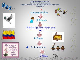 """Escuela Industrial de Oiba """"La Paz"""", fruto de la justicia"""