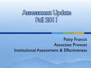 Assessment Update Fall 2011
