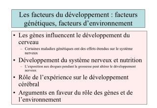 Les facteurs du développement : facteurs génétiques, facteurs d'environnement