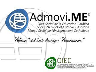 """""""Admoví""""  del Latín Acercar :  """"Acercarme"""""""