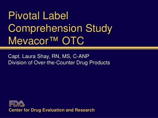 Pivotal Label  Comprehension Study Mevacor  OTC
