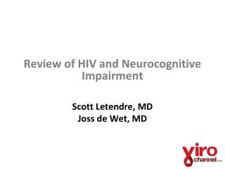 Review of HIV and Neurocognitive Impairment