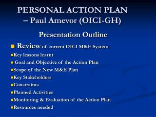 PERSONAL ACTION PLAN  – Paul Amevor (OICI-GH)