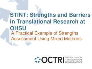 STINT: Strengths and Barriers in Translational Research at OHSU