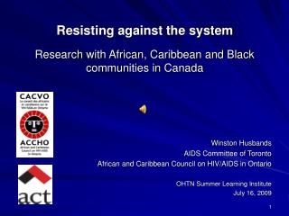 Resisting against the system Research with African, Caribbean and Black communities in Canada