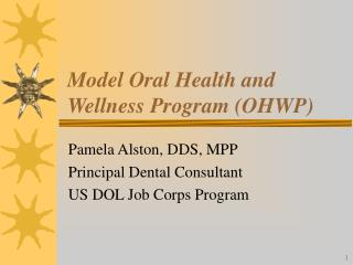 Model Oral Health and Wellness Program (OHWP)