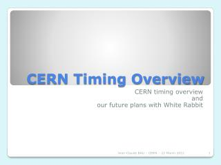 CERN Timing Overview