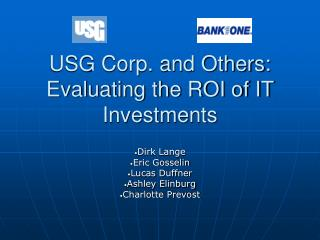 USG Corp. and Others: Evaluating the ROI of IT Investments