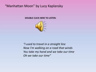"""Manhattan Moon"" by Lucy  Kaplansky"