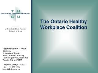 The Ontario Healthy Workplace Coalition