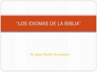 �LOS IDIOMAS DE LA BIBLIA�