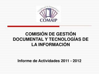 COMISIÓN DE GESTIÓN DOCUMENTAL Y TECNOLOGÍAS DE LA INFORMACIÓN